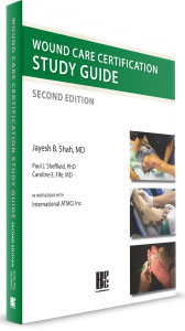 Wound Care Certification Study Guide, 2nd Edition