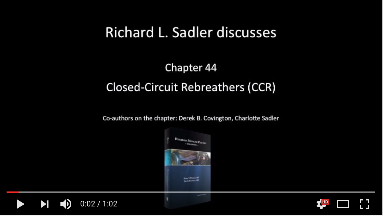 Hyperbaric Medicine Practice 4th Edition Chapter 44 Richard Sadler Video