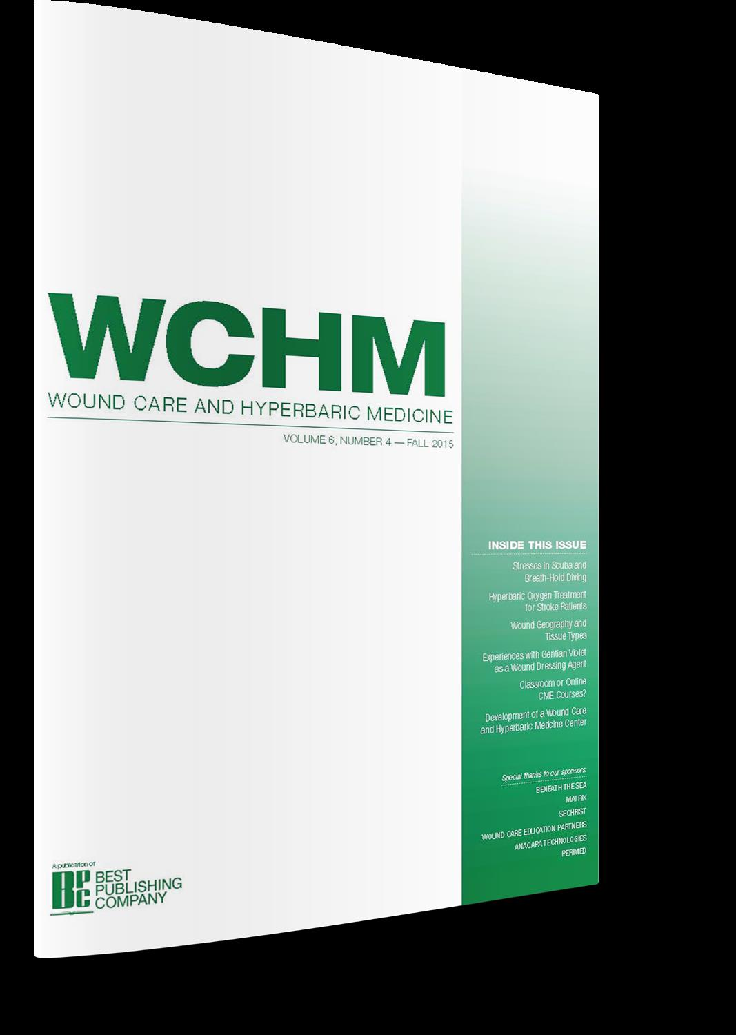 Wound Care and Hyperbaric Medicine Magazine Vol 6 Issue 3