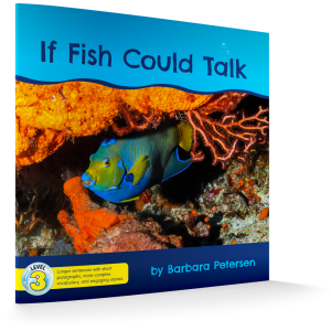 If FIsh Could Talk