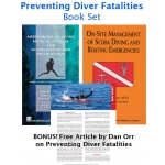 Preventing Diver Fatalities [Book Set]